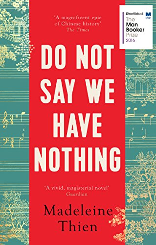9781783782673: Do not say we have nothing: Thien Madelene