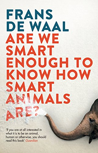 9781783783069: Are We Smart Enough To Know How Smart Animals Are?
