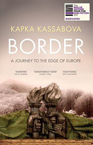 9781783783205: Border: A Journey to the Edge of Europe