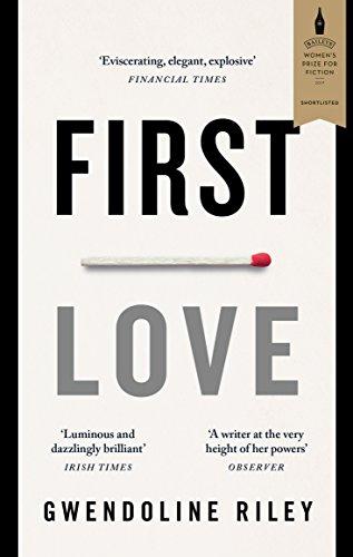 First Love: Gwendoline Riley