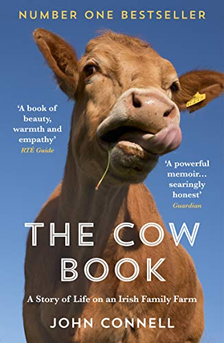9781783784189: The Cow Book: A Story of Life on an Irish Family Farm