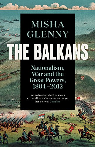 9781783784523: The Balkans, 1804-2012: Nationalism, War and the Great Powers