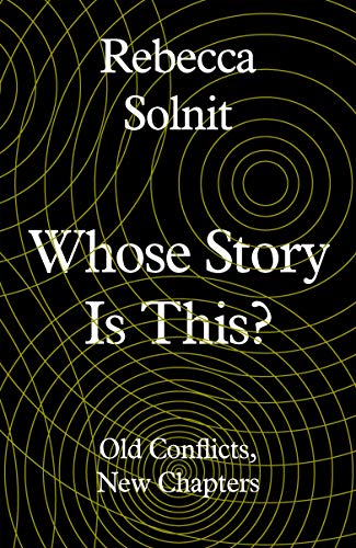 9781783785438: Whose Story Is This?: Old Conflicts, New Chapters
