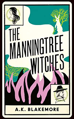 9781783786435: The Manningtree Witches: 'the best historical novel... since Wolf Hall'