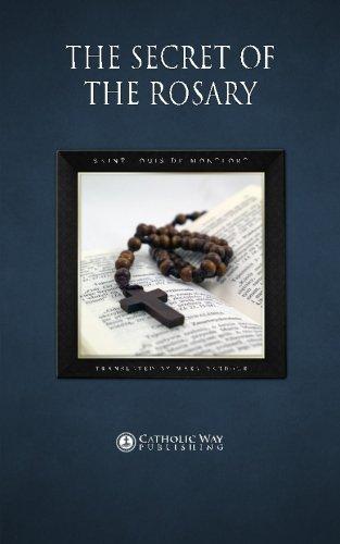 The Secret of the Rosary: Saint Louis de Montfort