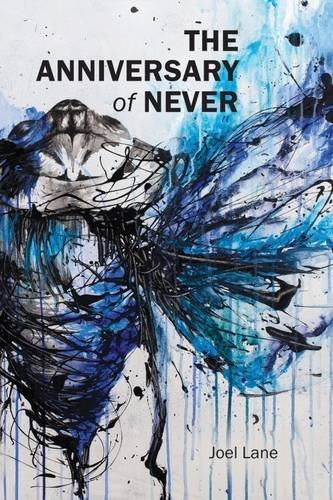9781783800087: The Anniversary of Never