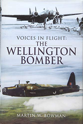 9781783831760: The Wellington Bomber (Voices in Flight)