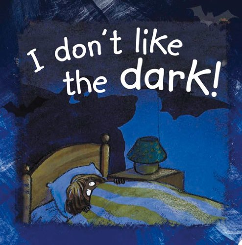 9781783880034: I Don't Like the Dark! (Side by Side)