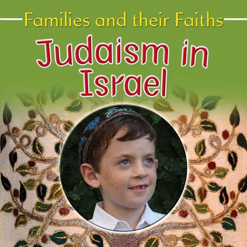 9781783880164: Judaism in Israel (Families and their Faiths)