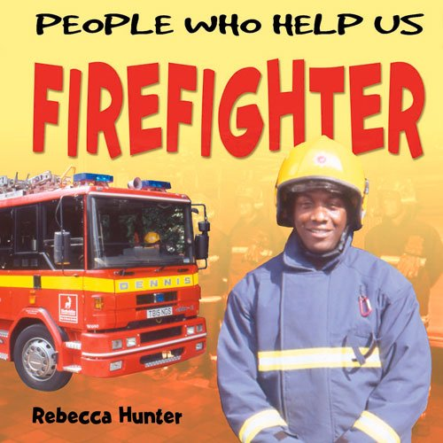 9781783880201: Firefighter (People Who Help Us)