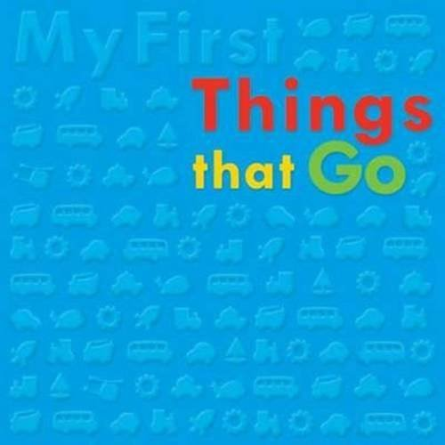 9781783930500: My First Things That Go Bubble Board Book (Bubble Buddies)