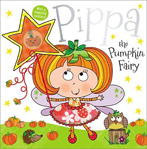Pippa the Pumpkin Fairy Story Book: Nelson, Thomas