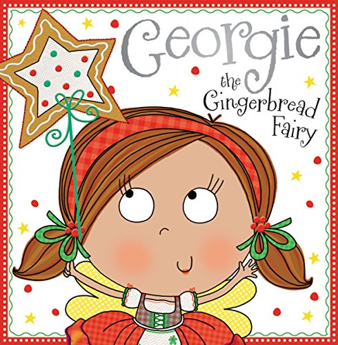 Georgie the Gingerbread Fairy: Bugbird, Tim