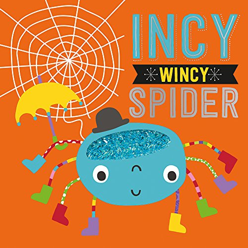 Incy Wincy Spider (Touch and Feel Nursery: Dawn Machell