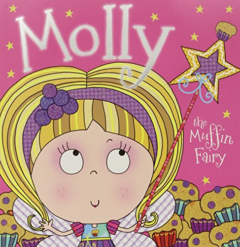 9781783934232: Molly the Muffin Fairy
