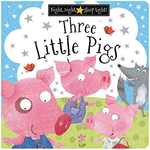 9781783935000: Three Little Pigs (Night, Night, Sleep Tight!)