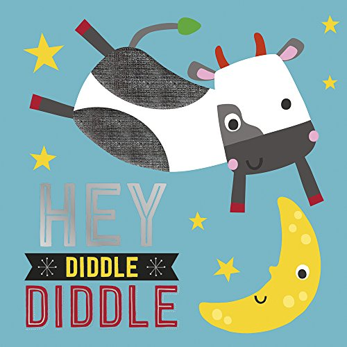 Hey Diddle Diddle (Touch and Feel Nursery: Dawn Machell
