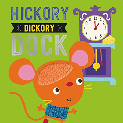 Hickory Dickory Dock (Touch and Feel)