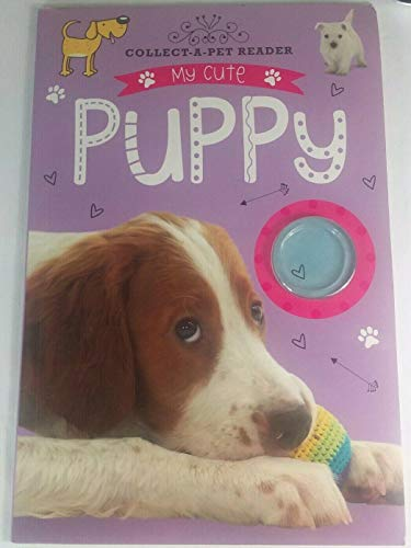 9781783935482: My Cute Puppy [Collect-A-Pet Reader]