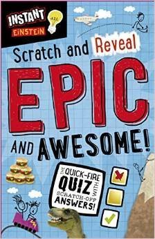 9781783936007: Instant Einstein Scratch and Reveal Epic and Awesome! Th Quick-fire Quiz with Scratch-off Answers! [Ring-bound Board-book]