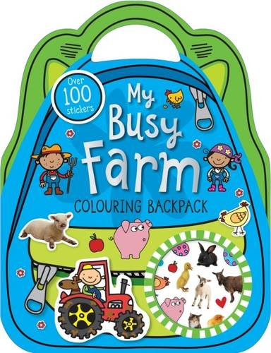 9781783937868: My Busy Farm Colouring Backpack: Colouring and Sticker Books