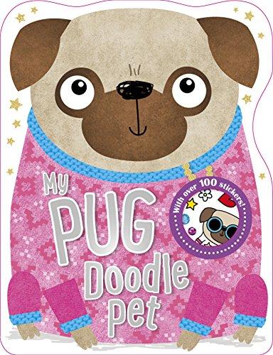 My Pug Doodle Pet (Doodle Dude): Make Believe Ideas