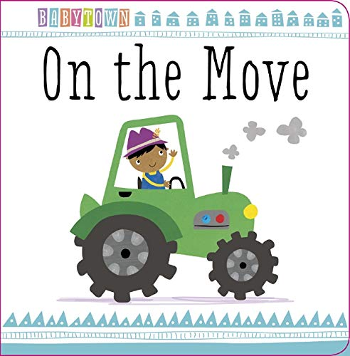 9781783939183: On the Move (Baby Town)