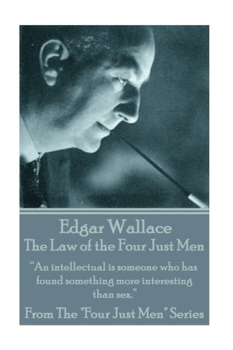 Edgar Wallace - The Law of the: Wallace, Edgar