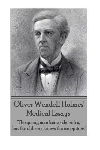 Oliver Wendell Holmes' Medical Essays: The Young: Holmes, Oliver Wendell
