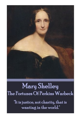 9781783948277: Mary Shelley - The Fortunes Of Perkin Warbeck: