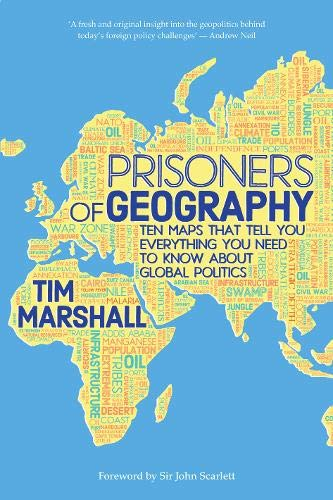 9781783961412: Prisoners of Geography: Ten Maps That Tell You Everything You Need to Know About Global Politics