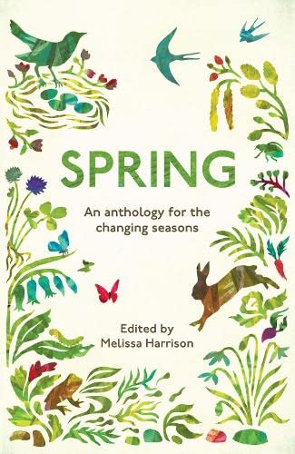 Spring: An Anthology for the Changing Seasons (Paperback)