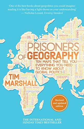 9781783962433: Prisoners of Geography:: Ten Maps That Tell You Everything You Need to Know About Global Politics