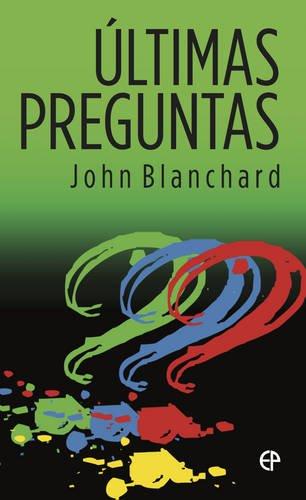 9781783970056: Ultimas Preguntas (Ultimate Questions Spanish)