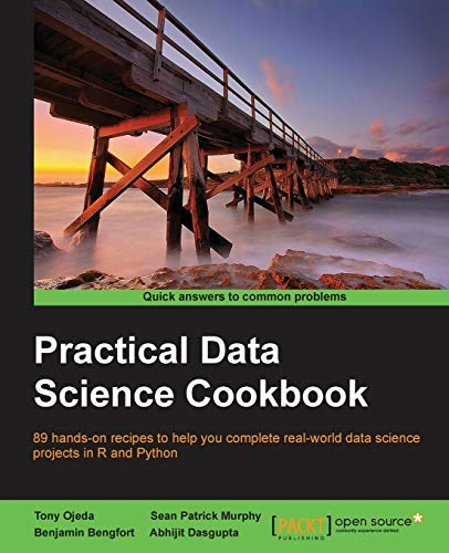 9781783980246: Practical Data Science Cookbook - Real-World Data Science Projects to Help You Get Your Hands On Your Data