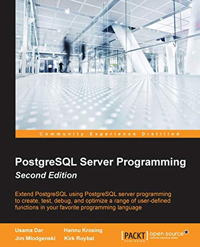 9781783980581: PostgreSQL Server Programming - Second Edition