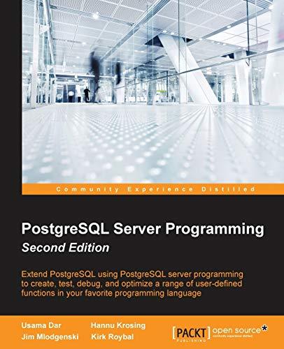 9781783980581: PostgreSQL Server Programming - Second Edition