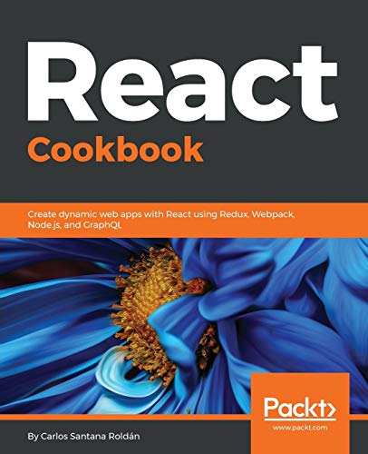 React Cookbook: Create dynamic web apps with