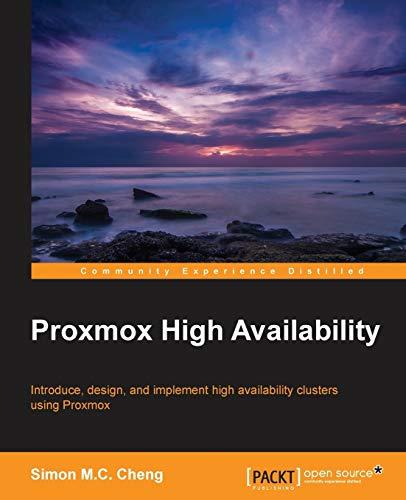Proxmox High Availability: Cheng, Simon M.C.