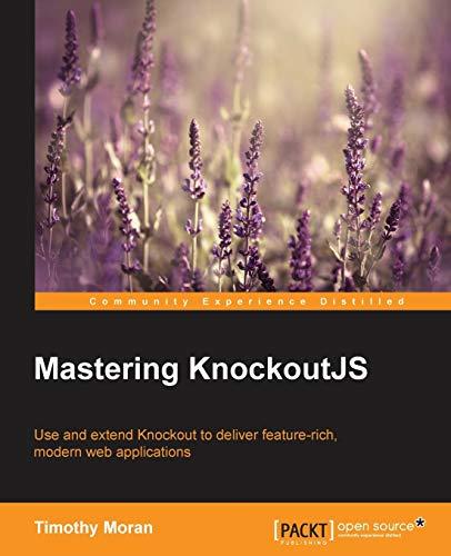 9781783981007: Mastering KnockoutJS