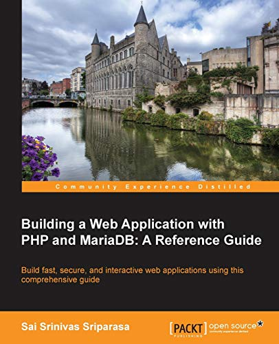 9781783981625: Building a Web Application with PHP and MariaDB: A Reference Guide