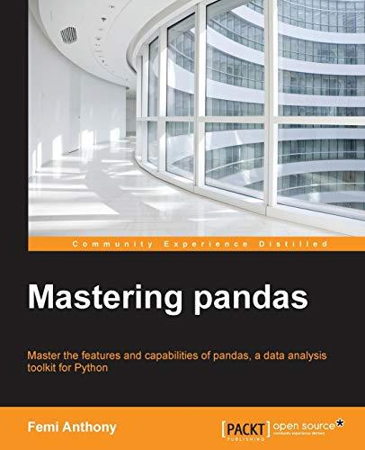 9781783981960: Mastering Pandas