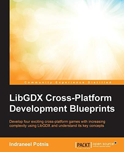 9781783982066: LibGDX Cross Platform Development Blueprints