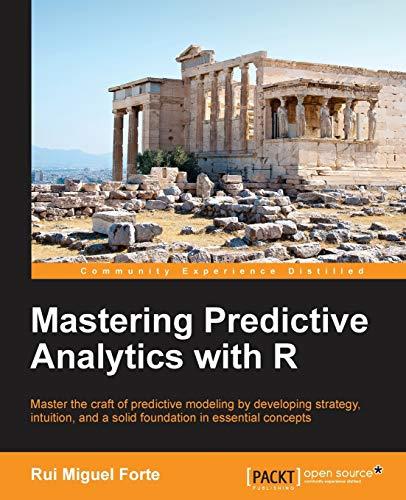 9781783982806: Mastering Predictive Analytics with R