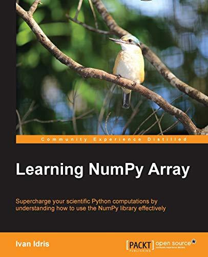 9781783983902: Learning NumPy Array