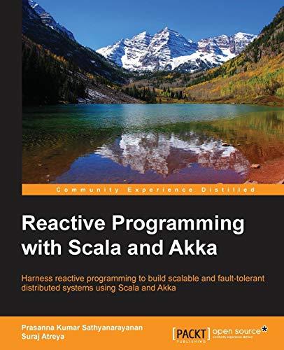 9781783984343: Reactive Programming with Scala and Akka