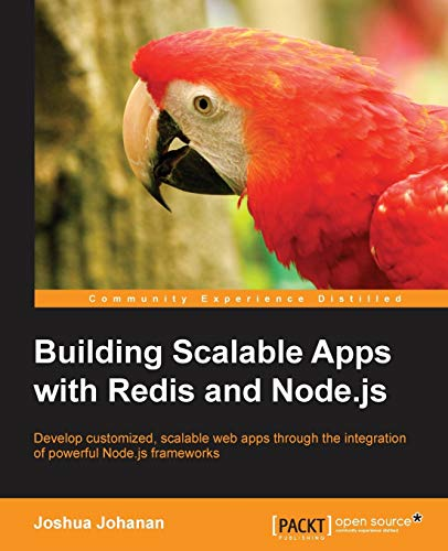 9781783984480: Building Scalable Apps with Redis and Node.js
