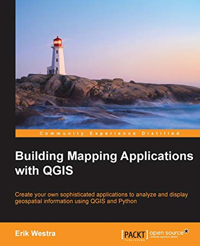 9781783984664: Building Mapping Applications with QGIS