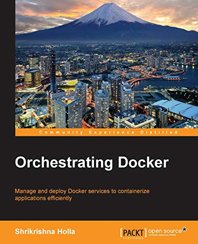 9781783984787: Orchestrating Docker