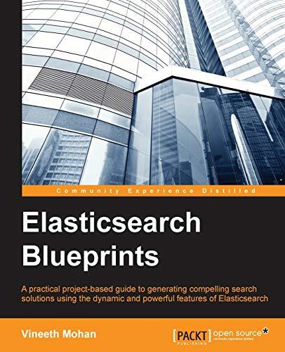 9781783984923: Elasticsearch Blueprints